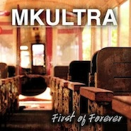 MKULTRA - First Of Forever