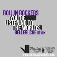 Rollin Rockers - You're Listening To The Worlds